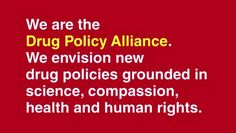 We are the Drug Policy Alliance by Drug Policy Alliance. DPA introduces a new video featuring Sting, George Soros and Montel Williams. Each of them believes that our drug policies must be grounded in science, compassion, health and human rights. And each believes that only by working together can we end the failed war on drugs.
