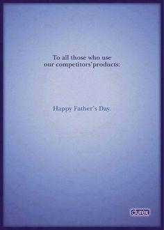 Durex  - Happy Father's Day -2001