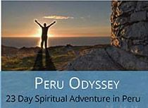 Peru Odyssey - A Spiritual Adventure tour with Machu Picchu