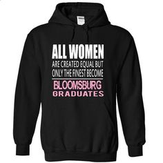 I GRADUATES AT BLOOMSBURG - #hoodie novios #sweater blanket. ORDER NOW => https://www.sunfrog.com/Funny/I-GRADUATES-AT-BLOOMSBURG-3209-Black-4330040-Hoodie.html?68278