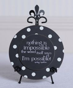 Take a look at this Black & White 'I'm Possible' Sign & Easel by Adams & Co. on #zulily today!