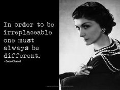 in order to be irreplaceable coco chanel   in-order-to-be-irreplaceable-coco-chanel