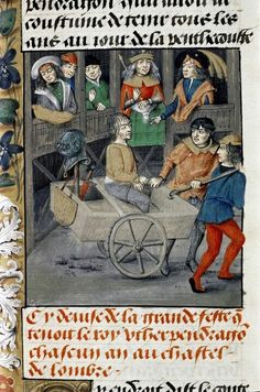 Flemish, before Knight bound hand and foot in a cart. King Arthur and courtiers watch from pavilion. Medieval Imago Dies Vitae Idade Media e Cotidiano. Medieval Life, Medieval Art, Medieval Manuscript, Illuminated Manuscript, Renaissance, Plantagenet, Book Of Hours, Prayer Book, Medieval Clothing