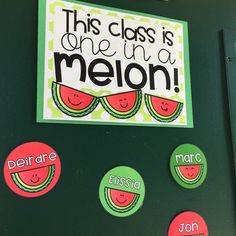 """Watermelon """"This Class is One in a Melon"""" {Editable Back to School Display}"""