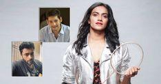 PV Sindhu Creates A Record At Tokyo Olympics; Mahesh Babu, Varun Tej & Others Congratulate