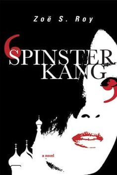 Buy Spinster Kang by Zoë S. Roy and Read this Book on Kobo's Free Apps. Discover Kobo's Vast Collection of Ebooks and Audiobooks Today - Over 4 Million Titles! Literary Fiction, Historical Fiction, Fiction Books, Great Books To Read, This Book, Waiting For Her, Romance Novels, Book Recommendations, Memoirs