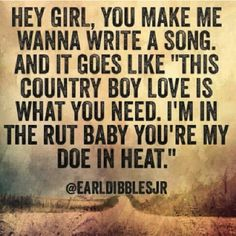82 Best Granger Smith Earl Dibbles Jr Quotes Images Country Girl
