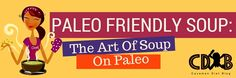 Simple tips to create easy #paleo #soups without a #recipe.