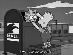 I want to go to Paris - Lisa and Bart Simpson Meme
