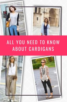 If you need a reason to add a #cardigan to your #wardrobe, see how you can style it and what would be the most versatile and flattering type.  #outfit #style #fashion