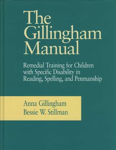 IMSE's Orton-Gillingham Catalog of Orton Gillingham Materials // The Gillingham Manual, $74.99