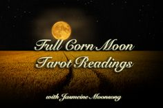 Wiccan Moonsong: The Full Corn Moon