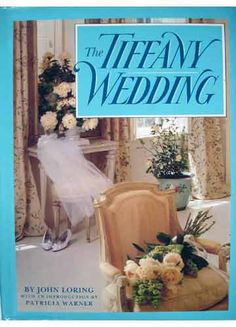 ***OVERSIZE 395.22 L891t** Planning a wedding? In 1988? Tiffany & Co. will show you a plethora of design ideas, and also give you advice on your premarital agreement. Pg.128 features a shot of the inside of the MX chapel, decked out for someone's wedding!