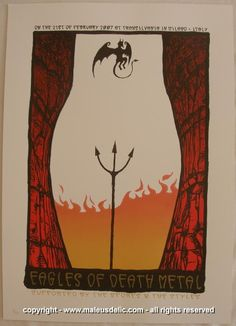 Eagles of Death Metal w/ the Spores and the Styles - silkscreen concert poster…