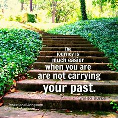 So true! Don't think dwell in the past, think about your future and whats ahead for u