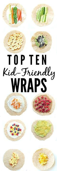 Top 10 Kid-friendly Wraps. Great ideas to get out of the sandwich rut! http://www.superhealthykids.com
