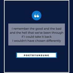 Always remember the good and the bad of your relationship. #poetry #poetryunsung #lovepoem