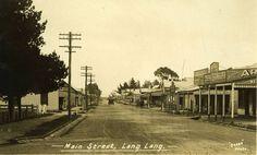 Main Street, Lang Lang, Victoria, Australia (undated photo) v Main Street, Street View, Melbourne Suburbs, The Golden Years, Victoria Australia, Toronto, Past, Maine