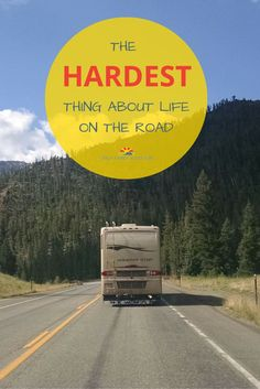 RV Living - It really is the hardest thing about life on the road.