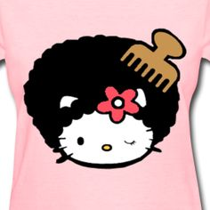 Afro Hello Kitty--Don't tease my fro