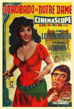 The Hunchback Of Notre Dame L-R: Gina Lollobrigida Anthony Quinn On Argentinian Poster Art 1956 Movie Poster Masterprint Notre Dame, Dame, Film Movie, Hooray For Hollywood, Gina Lollobrigida, Vintage Movies, Film Camp, Movie Memorabilia, Movie Posters