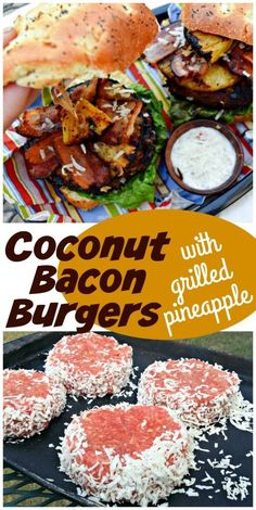 Coconut Bacon Burgers with Grilled Pineapple
