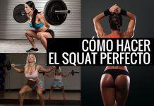 Como realizar Squats (sentadillas) de la manera correcta