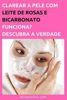 Leite de rosa com bicarbonato clareia a pele?