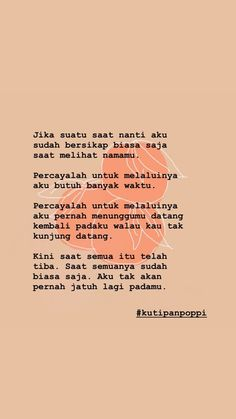 Ispirational Quotes, Heart Quotes, People Quotes, Mood Quotes, Life Quotes, Qoutes, Cinta Quotes, Unusual Words, Quotes Galau