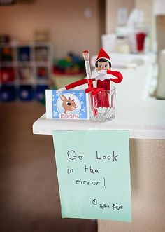 Elf on a Shelf ~ paint your kids' noses red in the night and leave this little note with Elf in the A.M. for them to find!  Cute.