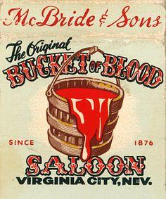 Bucket of Blood Saloon, Virginia City