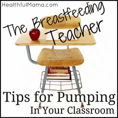 Back-to-School Breastfeeding: Pumping in Your Classroom