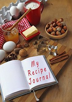My Recipe Journal: Blank Cookbook, 7 x 10, 111 Pages: My Recipe Journal, Blank Book Billionaire: 9781511963039: Amazon.com: Books