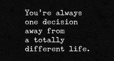 awesome Are You One Decision Away From A Totally Different Life? -  #business #Digitalbusiness #Entrepreneurialspirit #Entrepreneurs #Entrepreneurship #Entrepreneurshipdevelopment #Onlinebusiness #SelfImprovement #Serialentrepreneur #Startuplife #youngentrepreneurs Check more at http://wegobusiness.com/are-you-one-decision-away-from-a-totally-different-life/