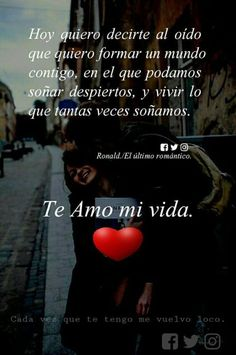 Para decirte que te quiero Love Qutoes, Amor Quotes, Love Phrases, Love You, My Love, Love Images, Love Messages, Spanish Quotes, Romantic Quotes