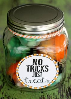 No Tricks, Just Treats Jar! Such a cute and easy Halloween gift