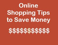 [Tut] Online Shopping Tips for Save $