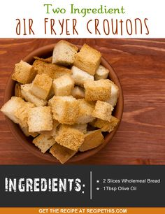 two ingredient #airfryer croutons More