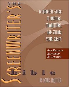The Screenwriter's Bible: A Complete Guide to Writing, Formatting, and Selling Your Script by David Trottier,http://www.amazon.com/dp/1879505843/ref=cm_sw_r_pi_dp_akvCtb0KD3K8XGK0