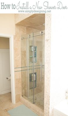 How to Install a New Shower Door that is glass