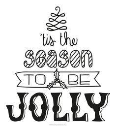 ''tis the the season to be jolly' handmade, typographic quote by http://ankepanke.nl