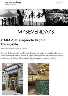BLOG My Seven Days Diciembre 2014 #prensa #caraymadrid #caray #restaurante #foodies #travel #food #comida #decoration #decor #design #gastronomy #gastro