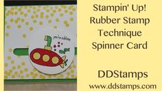 Stampin' UP! Rubber stamp Technique Spinner Card