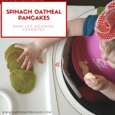 Baby led weaning. Lottie's favorite spinach oatmeal pancake