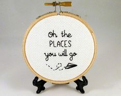Oh The Places You Will Go - Travel Quote Cross Stitch - Paper Plane - Dr Seuss - Gift - Home Decor - Office Decor