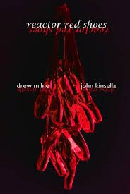 Reactor Red Shoes by John Kinsella & Drew Milne - C 224 KIN