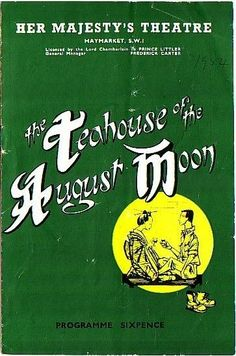 The Teahouse of the August Moon Theatre Programme 1954 with William Sylvester
