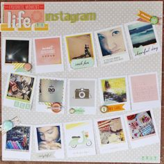 Life by Instagram - by Lalo (naniwale.blogspot.com) using the Dear Lizzy Neapolitan collection from American Crafts.