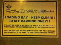 When this East Kilbride restaurant had absolutely no time for your parking shit. | 22 Times Scottish People Didn't Give A Single F*ck