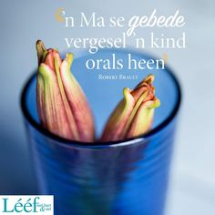 Biblical Quotes, Afrikaans, Note To Self, Me Quotes, Words, Hart, Blessings, Bible, Wisdom